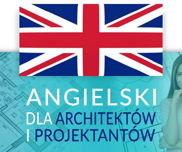 Kurs Język angielski dla architektów i projektantów
