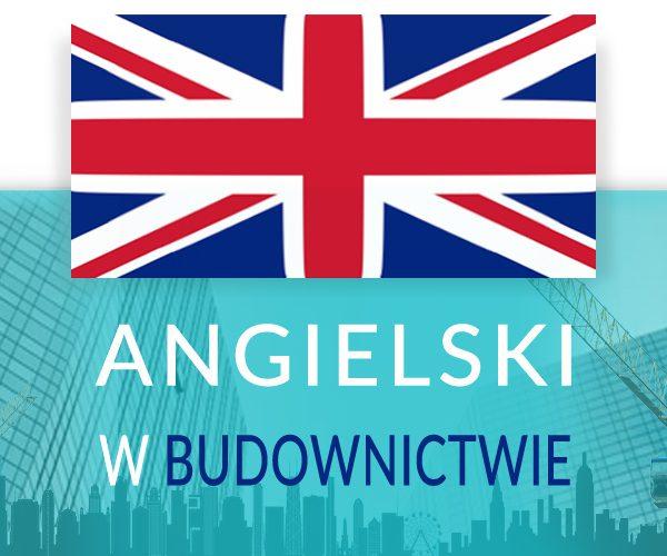 Język angielski w budownictwie